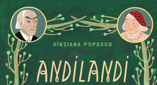 Recenzia săptămânii: Andilandi I: Călătoria lui Vlad pe Celălalt Tărâm, de Sânziana Popescu